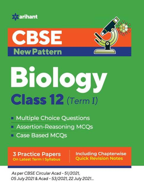 Cbse New Pattern Biology Class 12 for 2021-22 Exam (MCQS Based Book for Term 1)