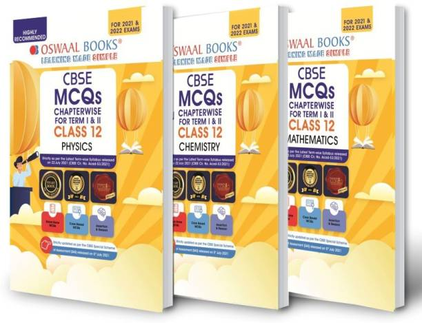 Oswaal Cbse MCQS Chapterwise for Term I & II, Class 12 (Set of 3 Books) Physics, Chemistry, Mathematics (with the Largest MCQ Question Pool for 2021-22 Exam)