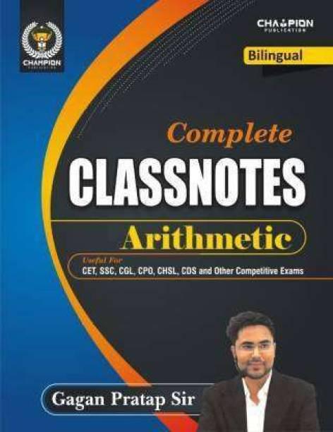 Complete Classnotes Arithmetic (Bilingual) 2021
