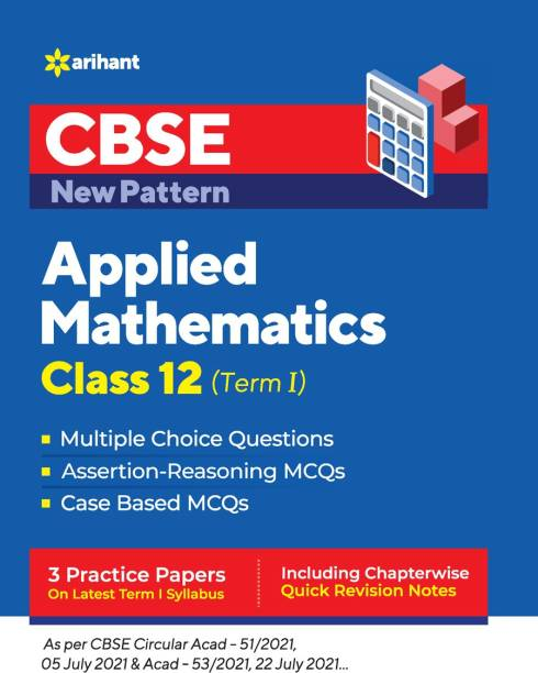 Cbse New Pattern Applied Mathematics Class 12 for 2021-22 Exam (MCQS Based Book for Term 1)