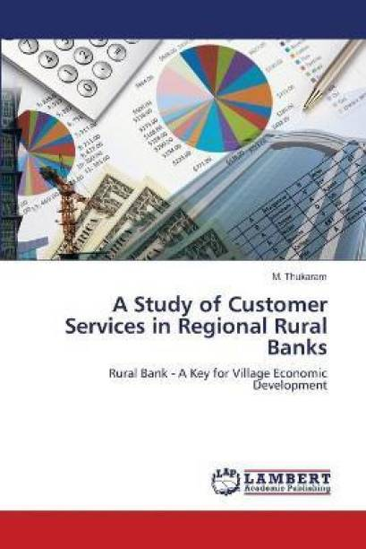 A Study of Customer Services in Regional Rural Banks