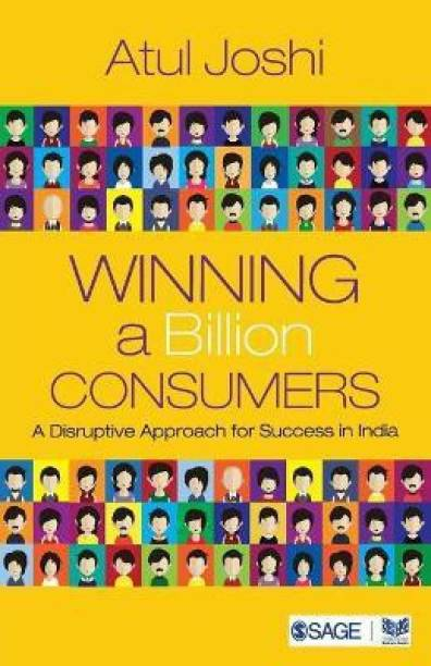 Winning a Billion Consumers - A Disruptive Approach for Success in India