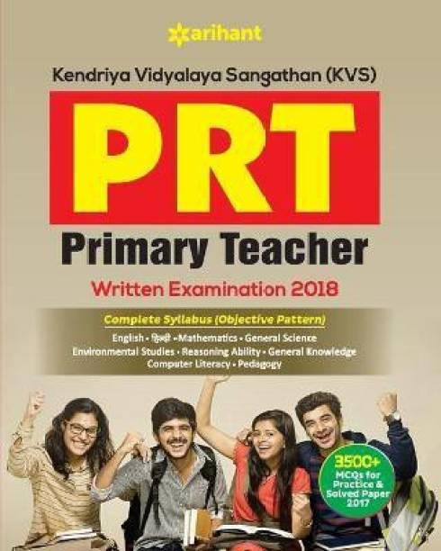 Kendriya Vidyalaya Sangathan(Kvs) Prt Primary Teacher Written Examination 2018
