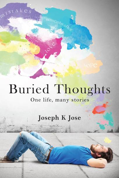 Buried Thoughts - One Life,Many Stories