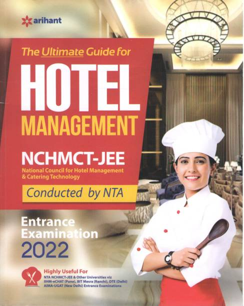 Arihant The Ultimate Guide For Hotel Management Nchmct-Jee National Council Of Hotel Management & Catering Techonology Conducted By Nta Entrance Examination 2022