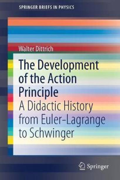 The Development of the Action Principle