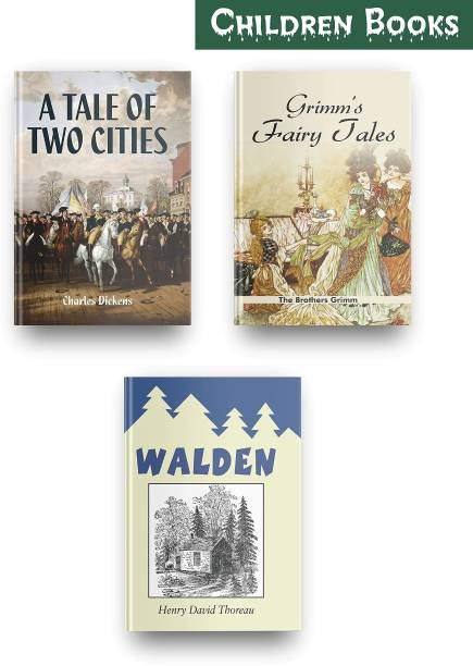 Most Exciting Children Books Set Of 3, This Children Story Books Set Contains These Amazing Children Books, The Tale Of Two Cities By Charles Dickens, Grimms Fairy Tales, Walden Henry David Thoreau
