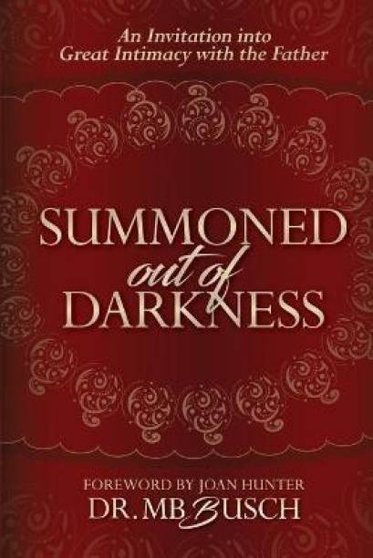 Summoned Out of Darkness