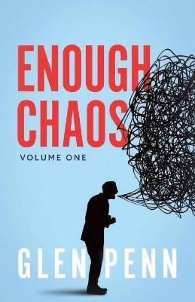 Enough Chaos