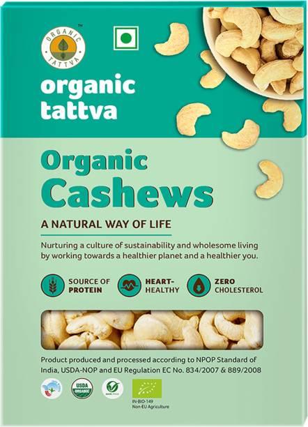 Organic Tattva Organic Cashews (Kaju) Nuts (W320) - 250 Gram| Rich Source of Protein and Iron | Zero Cholesterol and Good for Heart Cashews
