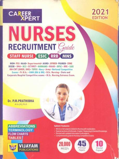 Carier Expertss Nurses Recruitment Guide Staff Nurse Esic Rrb Mns .moh Psc Haad Tspsc Bsc Nursing Enttrance Msc Nursing Entrance.army Nurse Entrance.( 2000+ Mcqs 45 Previous Papers.10 Model Papers. 2021 Edition)