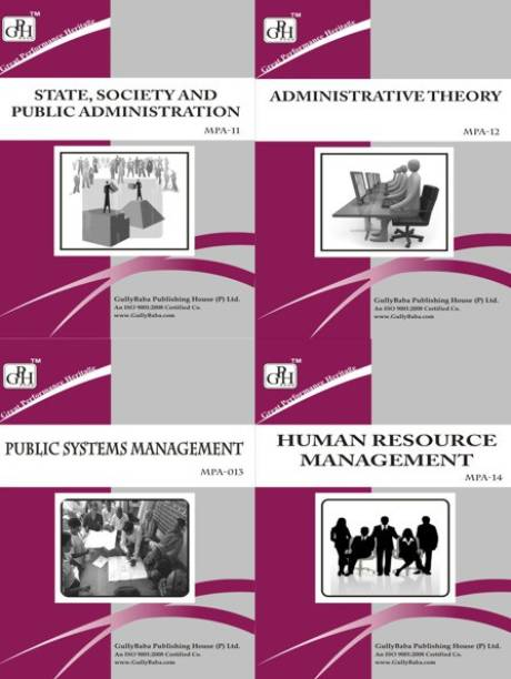 MPA-011 : State, Society And Public Administration MPA-012 : Administrative Theory MPA-013 : Public Systems Management MPA-014 : Human Resource Management