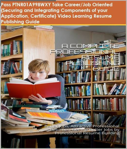 PTNR01A998WXY {Securing and Integrating Components of your Application, Certificate} Video Learning Resume Publishing Guide