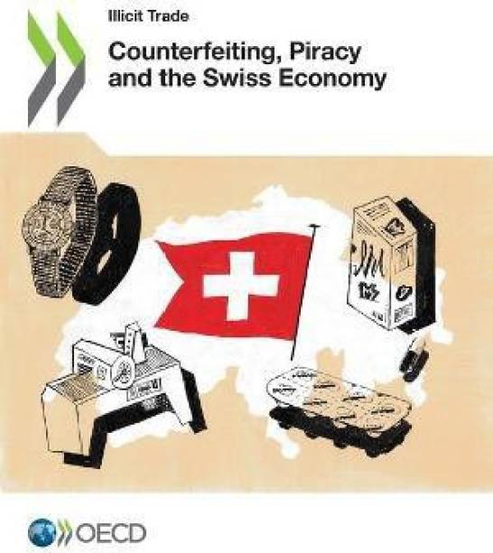 Counterfeiting, piracy and the Swiss economy