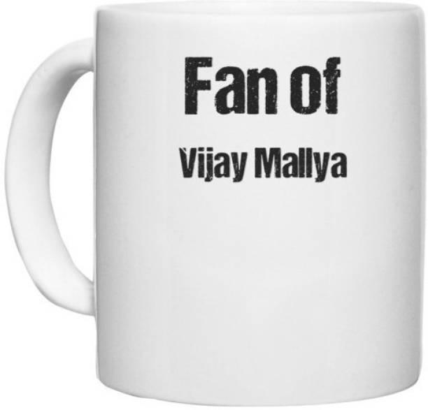 UDNAG White Ceramic Coffee / Tea 'Vijay Mallya   Fan of Vijay Mallya' Perfect for Gifting [330ml] Ceramic Coffee Mug