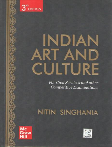 Indian Art And Culture By Nitin Singhania (For Civil Services Preliminary And Main Examinations,3rd Edition)