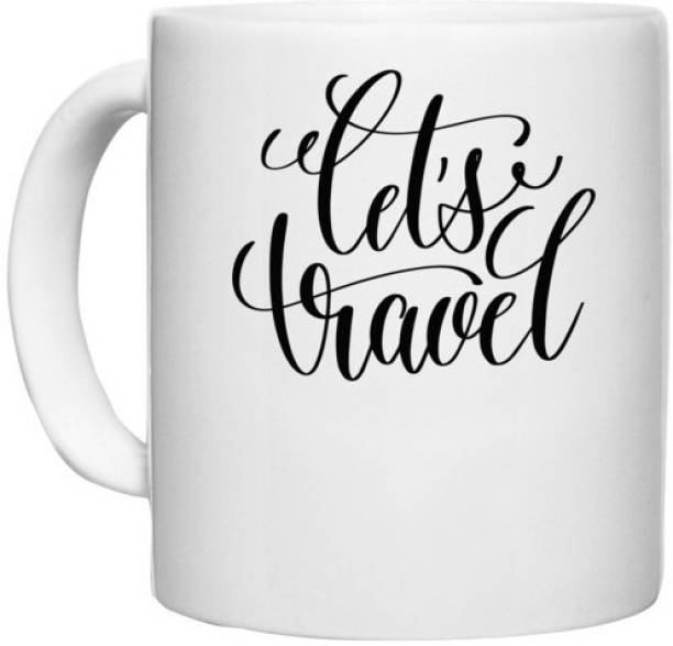 UDNAG White Ceramic Coffee / Tea 'Travel   Lets Travel' Perfect for Gifting [330ml] Ceramic Coffee Mug