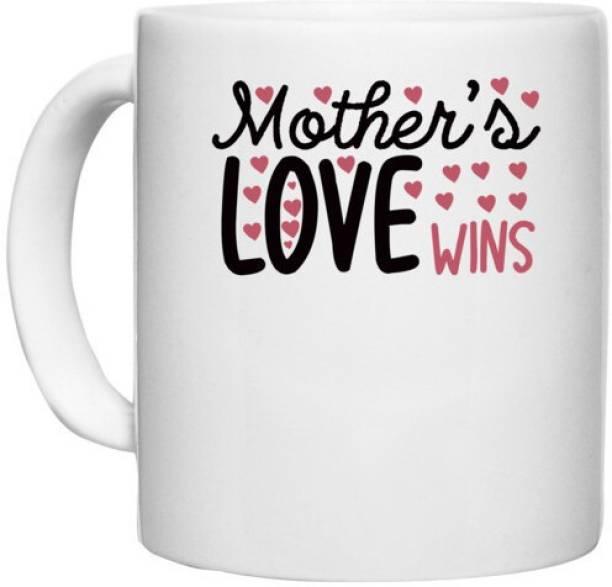 UDNAG White Ceramic Coffee / Tea 'Mother   MOTHER'S LOVE WINS' Perfect for Gifting [330ml] Ceramic Coffee Mug
