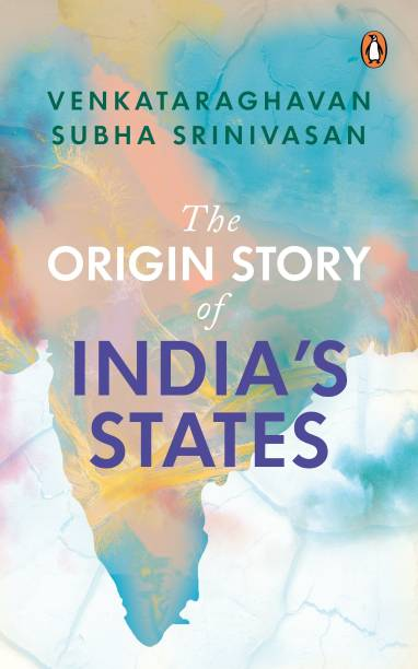 The Origin Story of India's States