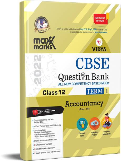CBSE Question Bank Accountancy Class 12 - Term 1 Maxx Marks CBSE Vidya Question Bank