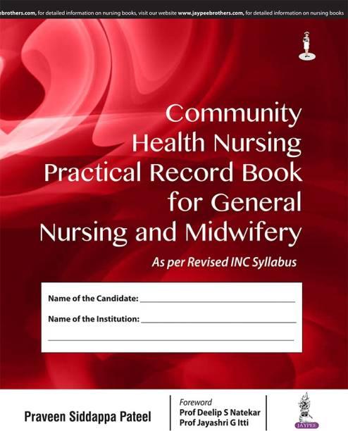 COMMUNITY HEALTH NURSING PRACTICAL RECORD BOOK FOR GENERAL NURSING 1/E