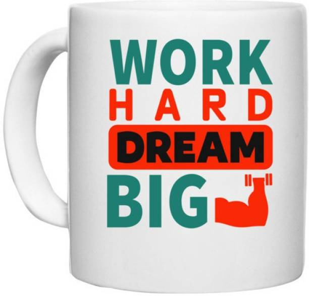 UDNAG White Ceramic Coffee / Tea 'Dream   Work hard Dream big' Perfect for Gifting [330ml] Ceramic Coffee Mug