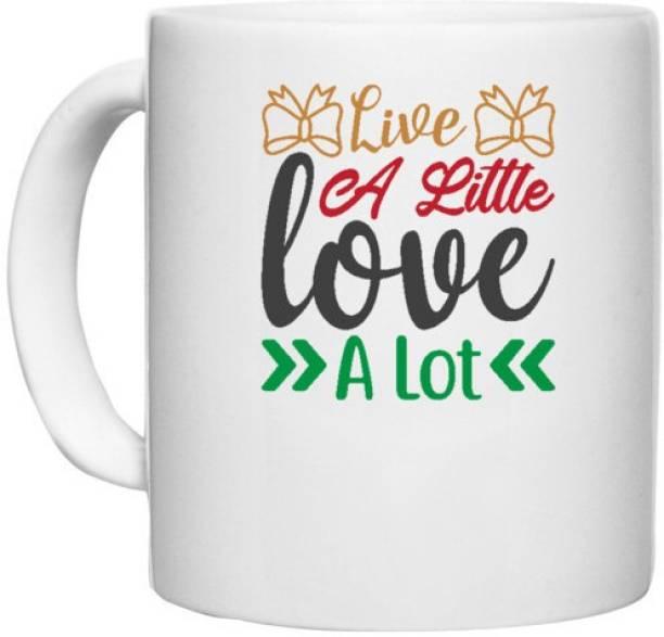 UDNAG White Ceramic Coffee / Tea 'Christmas   live a little love a lot' Perfect for Gifting [330ml] Ceramic Coffee Mug