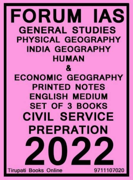 Forum IAS - General Studies - Physical Geography, India Geography, Human & Economic Geography - Printed Notes English Medium (Set Of 3 Books) 2022 - Civil Service Prepration (Photocopy) - 2022