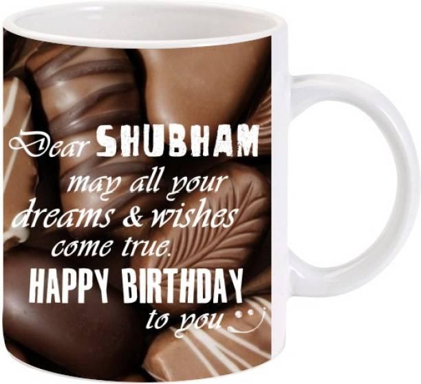 Lolprint Happy Birthday Shubham Ceramic Coffee Mug