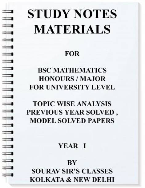 Study Notes Materials For Bsc Mathematics Honours / Major For University Level Topic Wise Analysis Solved Model Papers