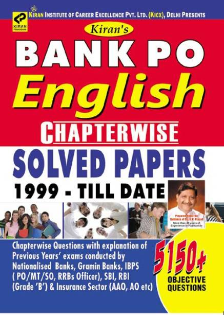 Bank Po English Language Chapter Wise Solved Papers 1999-Till Date 5150+ Objective Questions—English