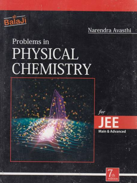 Problems In Physical Chemistry For JEE Main & Advanced
