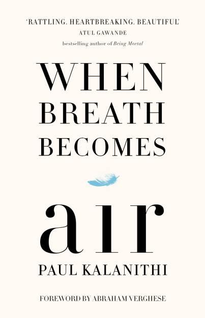 When Breath Becomes Air (English) price comparison at Flipkart, Amazon, Crossword, Uread, Bookadda, Landmark, Homeshop18
