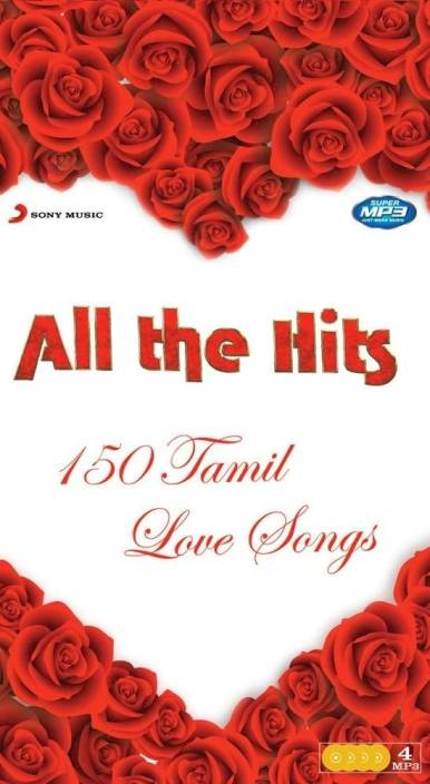 All The Hits: 150 Tamil Love Songs