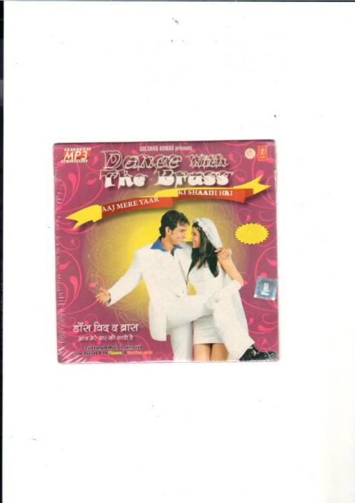 Dance With The Brass-Aaj Mere Yaar Ki Shaadi Hai
