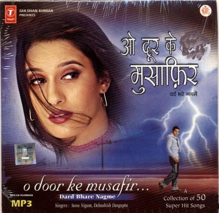O Door Ke Musafir(Sad Songs)  sc 1 st  Flipkart & O Door Ke Musafir(Sad Songs) Music MP3 - Price In India. Buy O ...
