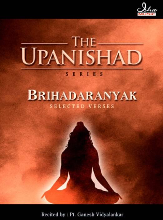 Brihadaranyak Upanishad (Selected Verses)