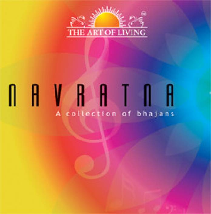 The Art Of Living: Navratna A Collection Of Bhajans