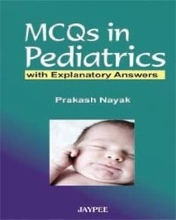 MCQS IN PEDIATRICS WITH EXPLANATORY ANSWERS 01 Edition: Buy MCQS IN