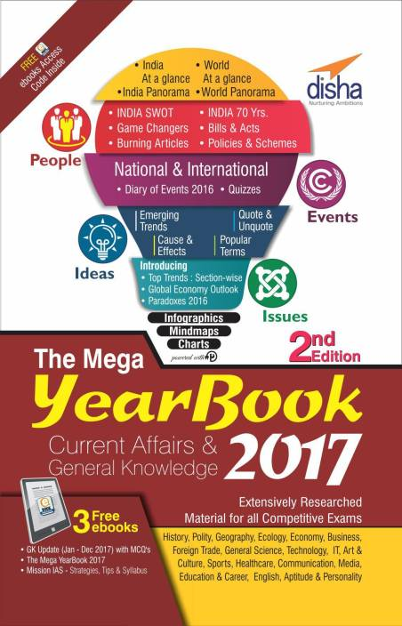 MEGA YEARBOOK 2017 - Current Affairs & General Knowledge for Competitive Exams - 2nd Edition