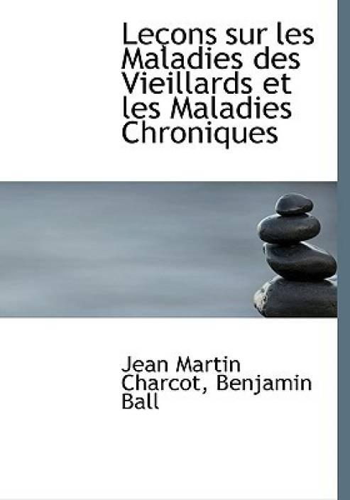 Leasons Sur Les Maladies Des Vieillards Et Les Maladies Chroleasons Sur Les Maladies Des Vieillards Et Les Maladies Chroniques Niques