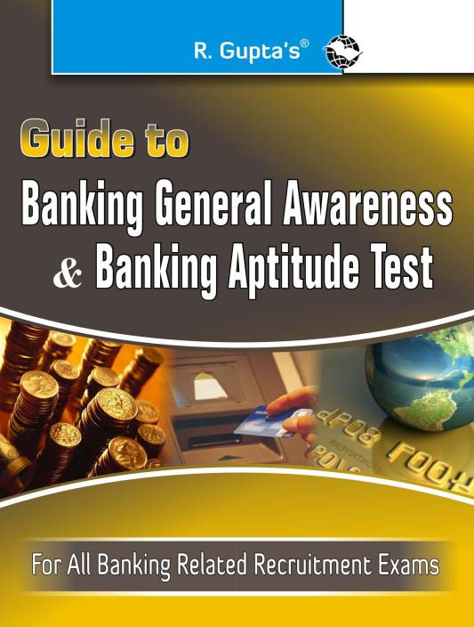 Guide to Banking General Awareness & Banking Aptitude Test 6th  Edition