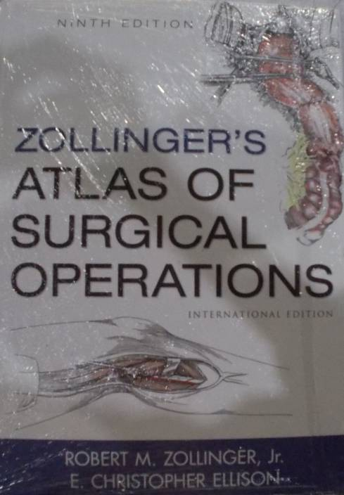 Zollinger S Atlas Of Surgical Operations 9th Edition Buy
