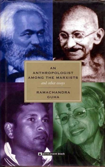 Anthropologist Among The Marxists And Other Essays, 1/e PB New title Edition