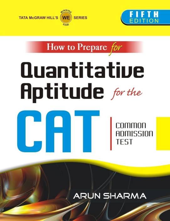 How to Prepare for Quantitative Aptitude for the CAT Common Admission Test 5th  Edition