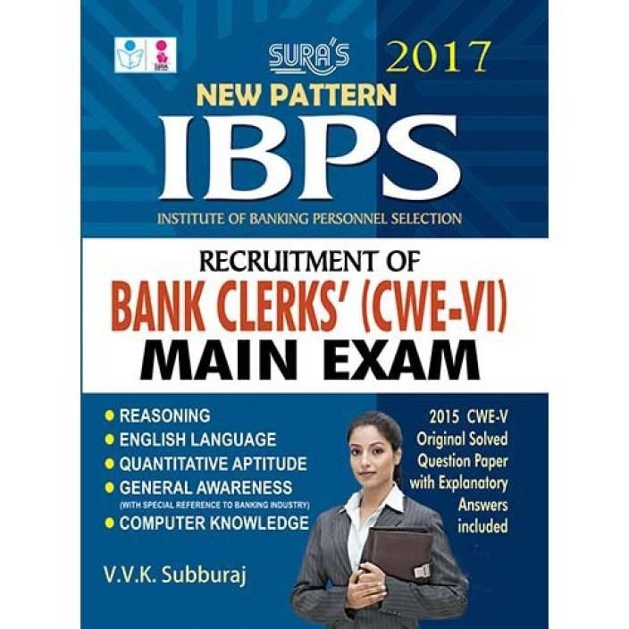 IBPS Recruitment of Bank Clerks CWE VI Main Exam Study Material Books