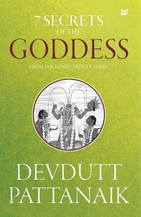 7 Secrets of The Goddess - From the Hindu Trinity Series