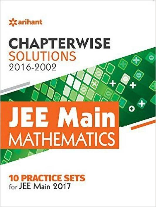 Chapterwise Solutions JEE Main Mathematics (2016-2002)