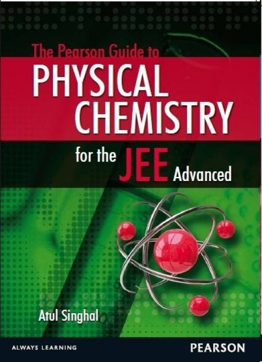 The Pearson Guide to Physical Chemistry for the JEE Advanced : Principles and Applications 1st  Edition