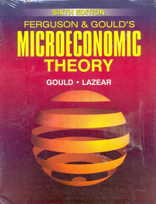 Ferguson and Gould's Microeconomic Theory 6th Edition: Buy